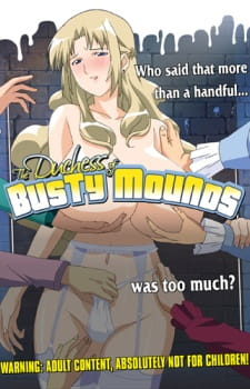 HentaiStream.com The Dutchess of Busty Mounds