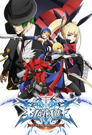 56137l - BlazBlue: Alter Memory Eps 1-12 (end) Sub Indo