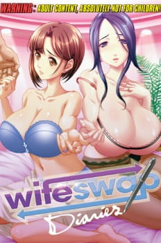 HentaiStream.com Wife Swap Diaries